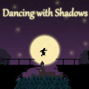 Dancing With Shadows game