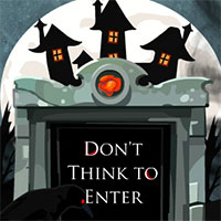 Dont Think To Enter game
