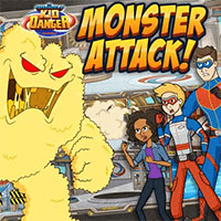 Monster Attack – Kid Danger