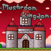 Mushroom Kingdom – Under Crimson Skies game
