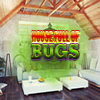 House Full of Bugs game