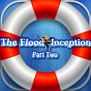 The Flood: Inception Part 2 game